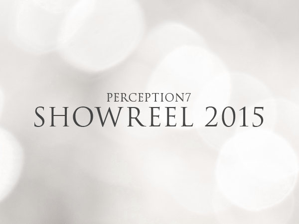 Perception7 Showreel 2015